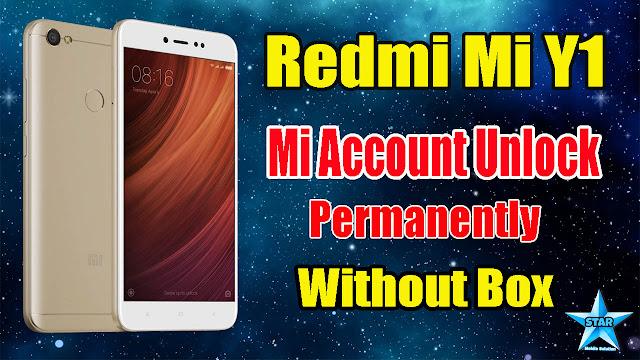 Redmi Y1/Lite Mi Account Remove