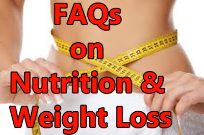 Nutrition and weight loss FAQ