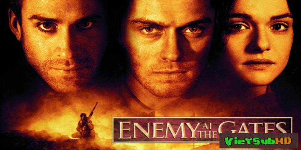 Phim Quân Thù Trước Cửa VietSub HD | Enemy At The Gates 2001