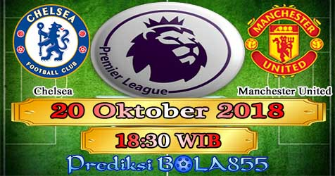 Prediksi Bola855 Chelsea vs Manchester United 20 Oktober 2018