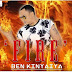 AUDIO | Ben Kinyaiya - Fire | Download Mp3