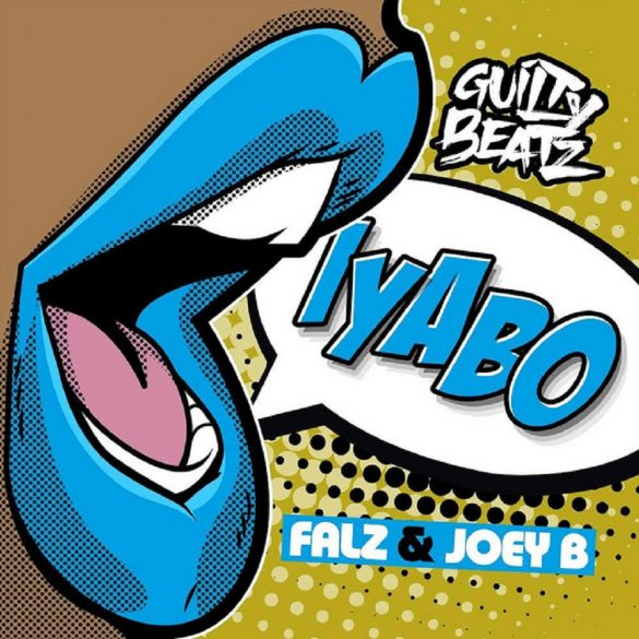 GuiltyBeatz ft. Falz, Joey B – Iyabo