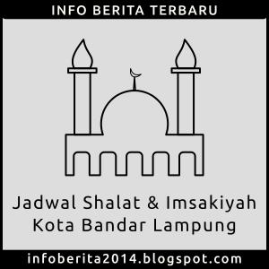 Jadwal Shalat dan Imsakiyah Kota Bandar Lampung