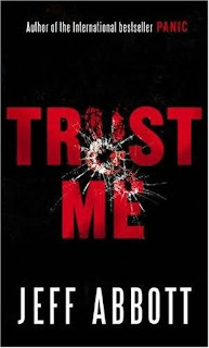 Books For Men Book Reviews! Trust Me by Jeff Abbott