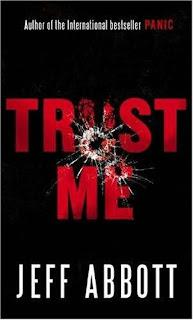 Books For Men Book Reviews! Trust Me by Jeff Abbott