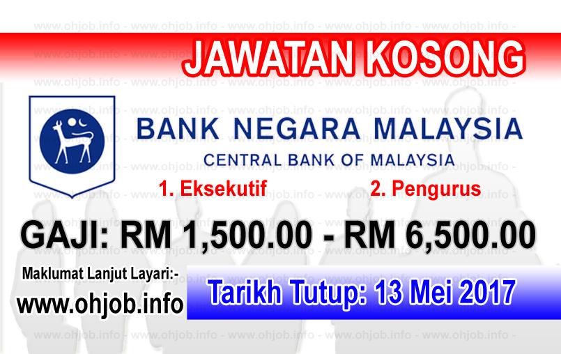 Jawatan Kerja Kosong BNM - Bank Negara Malaysia logo www.ohjob.info mei 2017
