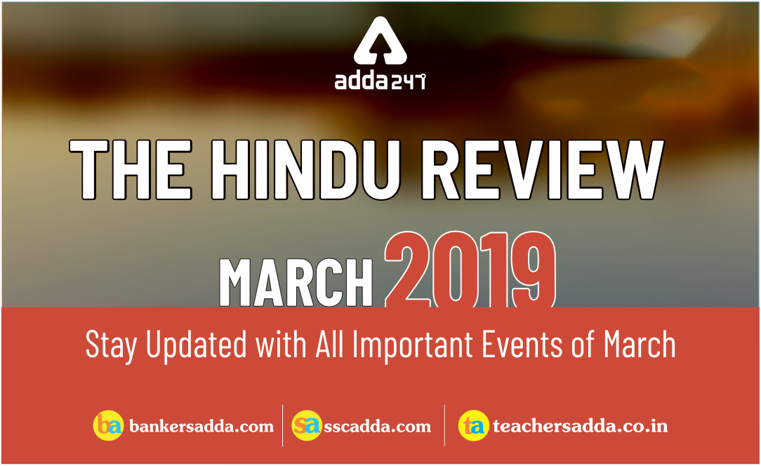 current-affairs-the-Hindu-review-March-2019
