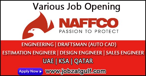 Various Job Opening at NAFFCO - UAE | KSA | QATAR
