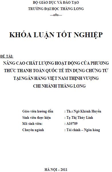 Nâng cao chất lượng hoạt động của phương thức thanh toán quốc tế tín dụng chứng từ tại Ngân hàng Việt Nam Thịnh Vượng Chi nhánh Thăng Long