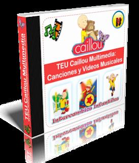 Caillou – Colección de Canciones y Videos Musicales