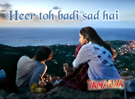 Heer Toh Badi Sad Hai - Tamasha (2015)