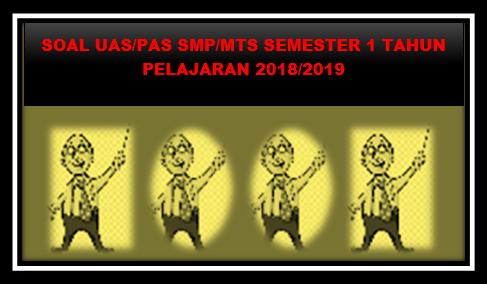 Prediksi Soal UAS ( PAS ) SMP/MTs PAI Kelas VIII Semester 1 Tahun 2018/2019