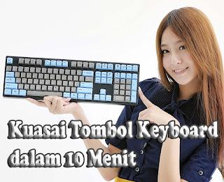 Kuasai Tombol Keyboard dalam 10 Menit