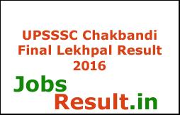 UPSSSC Chakbandi Final Lekhpal Result 2016