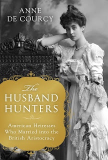 Review of The Husband Hunters by Anne de Courcy