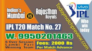 IPL 2019 Match No. 27th RR vs MI Prediction Who wil Win Today