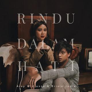 Arsy Widianto & Brisia Jodie - Rindu Dalam Hati on iTunes