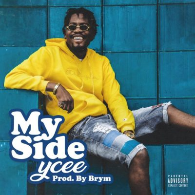 [Song] Ycee – My Side-www.mp3made.com.ng