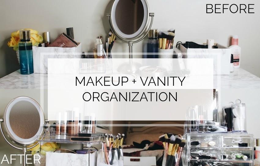 ORGANIZE YOUR MAKEUP + VANITY