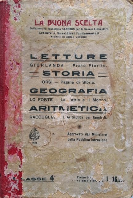 AA. VV. - La Buona Scelta. Anno 1925. Remo Sandron Editore, Palermo - Roma