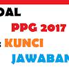 soal pretest ppgj 2017 - 2018 dan kunci Jawaban Sesuai Kisi Kisi
