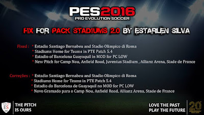 PES 2016 FIX for Pack Stadiums 2.0 By Estarlen Silva