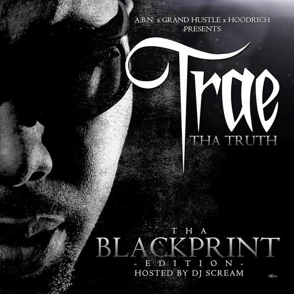 Trae tha Truth - Black Print Cover