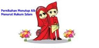 Pernikahan Menutup Aib Menurut Hukum Islam