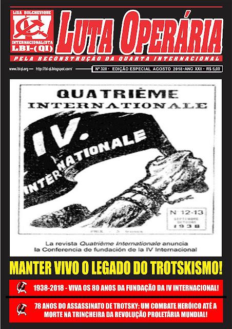 LEIA A EDIÇÃO ESPECIAL DO JORNAL LUTA OPERÁRIA, Nº 328, AGOSTO/2018