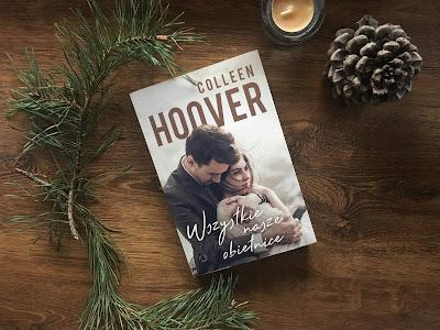 """Romantyczny kącik #14: Colleen Hoover """"Wszystkie nasze obietnice"""""""