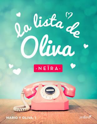 LIBRO - La lista de Oliva (Mario y Oliva #1) : Neïra (Zafiro - 7 Junio 2016) | NOVELA ROMANTICA Edición Digital Ebook Kinle Comprar en Amazon España