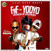 FnF - YooYo [Featuring KECHE]  Produced By WillisBeats