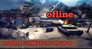 modern combat zero hour 4 ofline