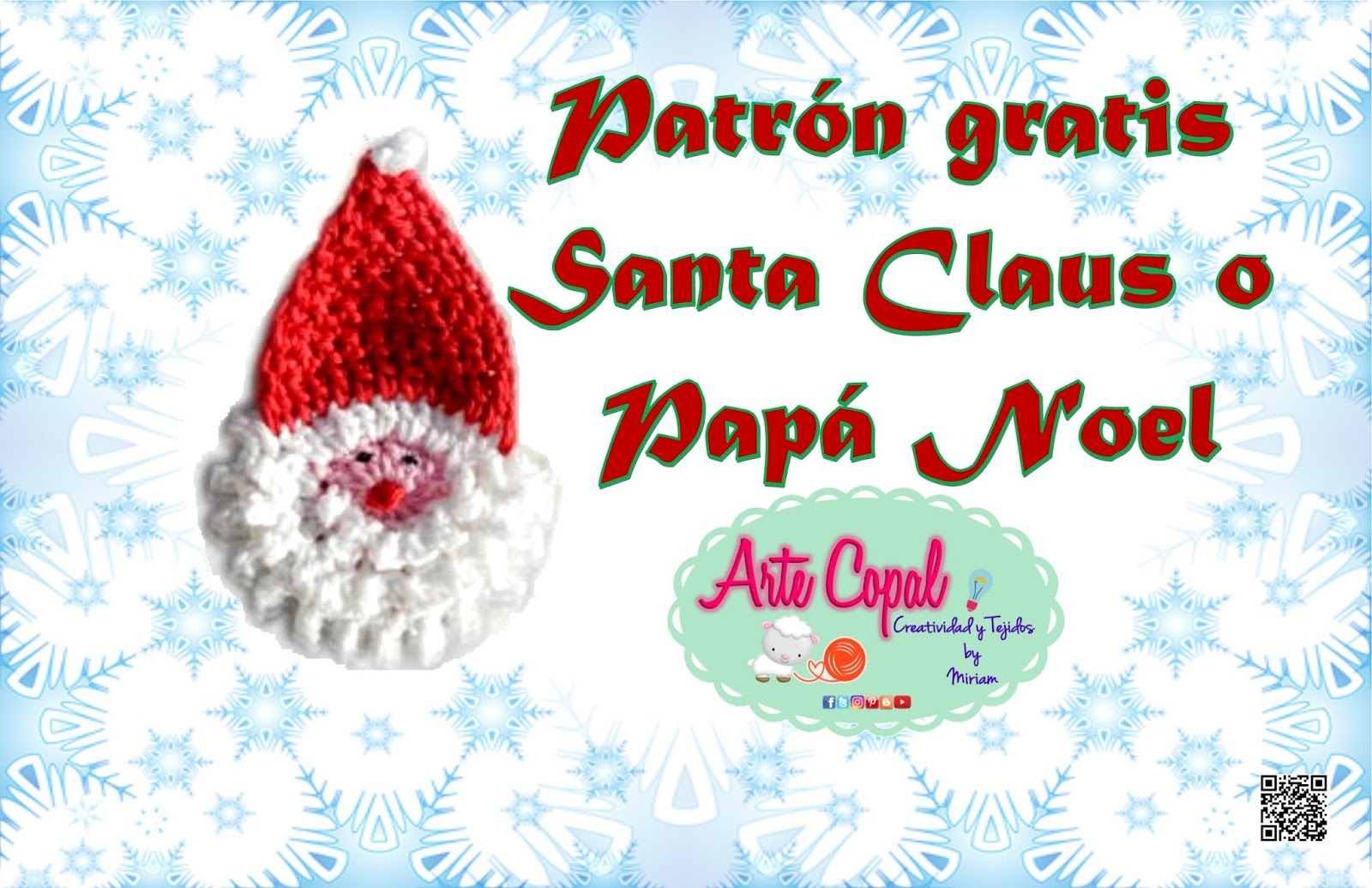 Arte Copal... Creatividad y Tejidos By Miriam: Patrón Santa Claus o ...