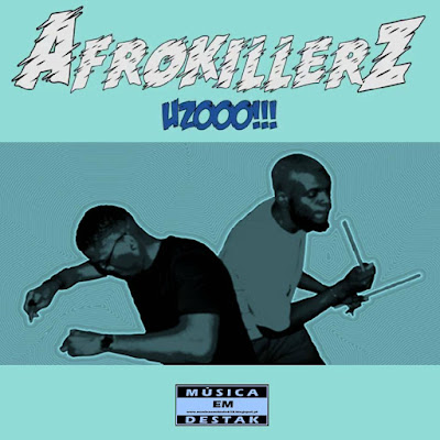 Afrokillerz - Uzoooo (Original Mix) [AFRO HOUSE] [DOWNLOAD]