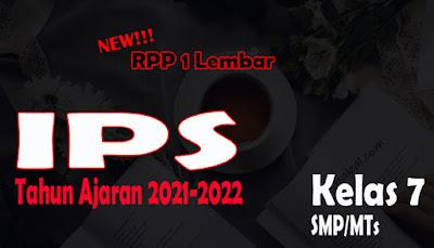 RPP IPS 1 Lembar SMP Kelas 7 Tahun 2021 RPP 1 Lembar IPS SMP Kelas 7 Tahun Ajaran 2021-2022