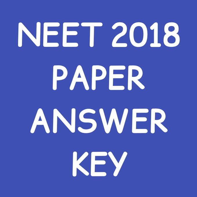 NEET Paper With Answer Key - 2018