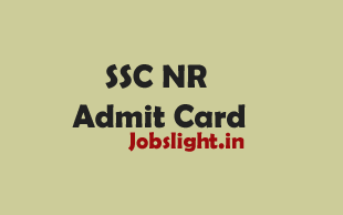 SSC NR Admit Card 2017