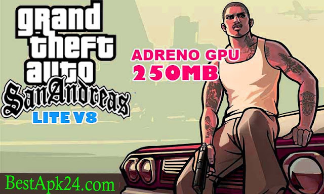 GTA San Andreas Lite v8 APK+ DATA (All GPU) (250MB) 1