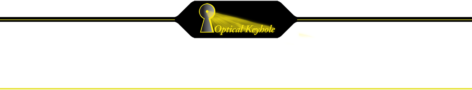 Optical Keyhole
