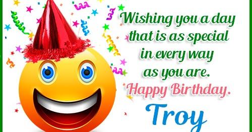 Happy Birthday Troy