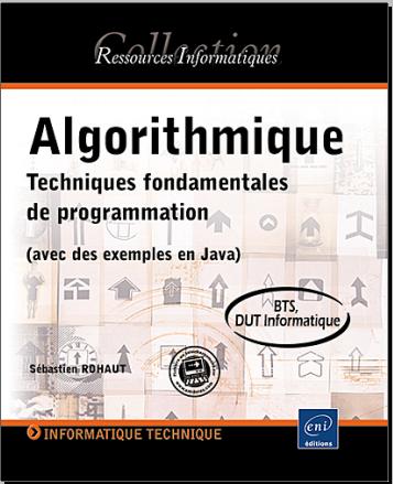 Livre : Algorithmique - Techniques fondamentales de programmation avec des exemples en Java