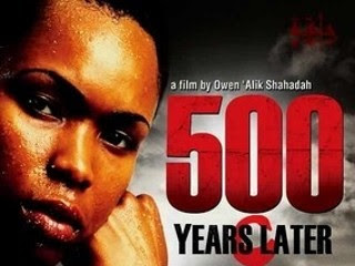 Film Review: Owen 'Alik Shahadah's '500 Years Later'