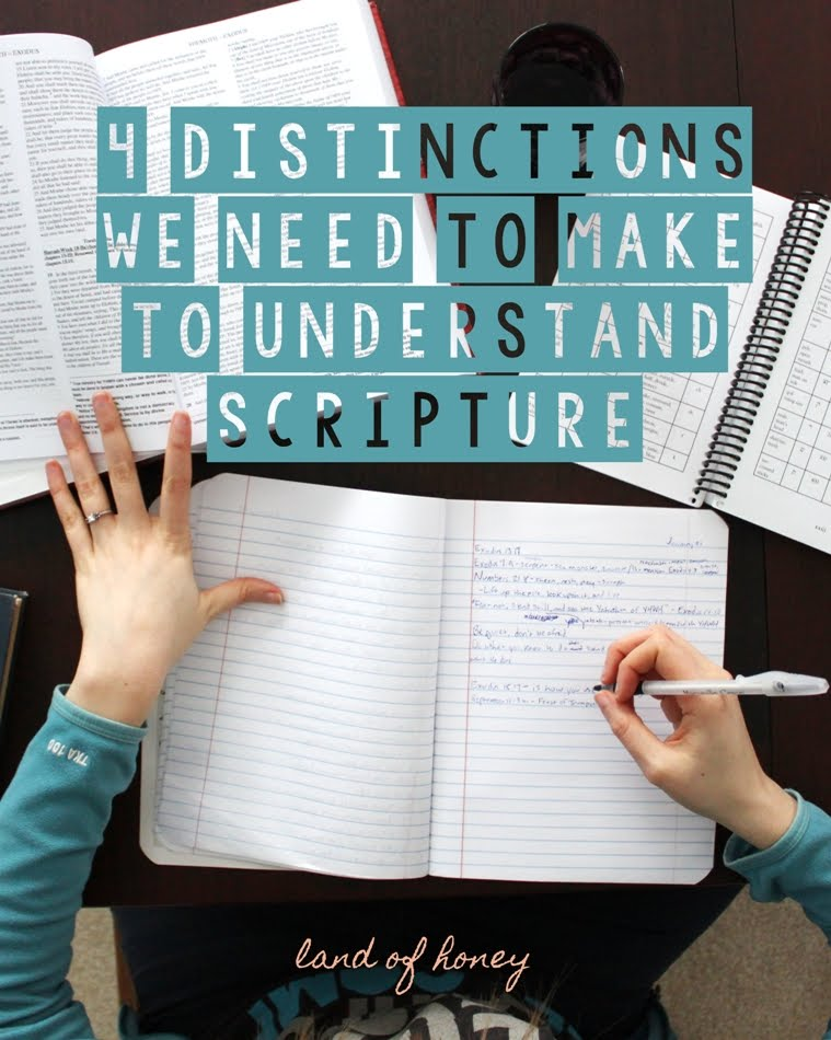 Make These Distinctions to Understand Scripture