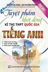 Tuyệt Phẩm Khởi Động Kì Thi THPT Quốc Gia Tiếng Anh - Cao Thị Thu Giang, Cao Thị Hồng Phương