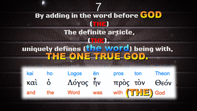 By adding in the word before GOD (THE) The definite article, (THE), uniquely defines (the word) being with, THE ONE TRUE GOD.