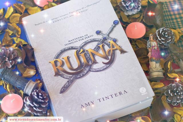 Ruína: Mantenha os Inimigos por Perto - Amy Tintera