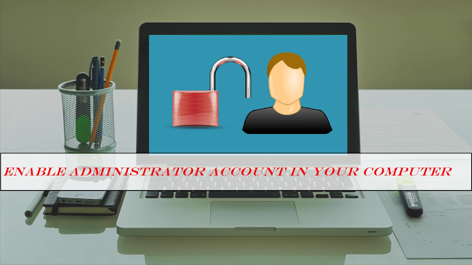 Computer Par Hidden Administrator Account Ko Enable Kaise Kare