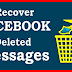 How to Recover My Deleted Facebook Messages