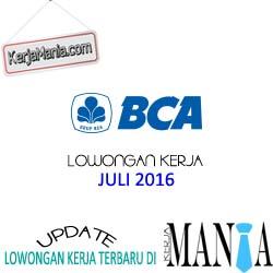 Lowongan Kerja Bank BCA Juli 2016